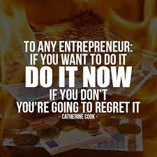 best motivational quotes for entrepreneurs my quotes a