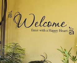 home quotes welcome enter a happy heart