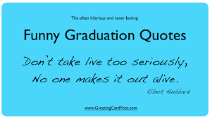 funny graduation quotes for friends yearbook high school