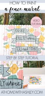 Diy Fence Mural At Home With Ashley