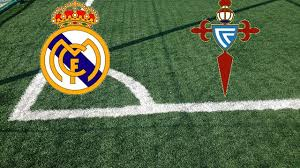 Formazioni Real Madrid-Celta Vigo | Pronostici e quote