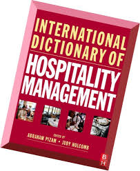 Download International Dictionary of Hospitality Management by Judy Holcomb  and Abraham Pizam - PDF Magazine