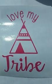 Raising Love My Tribe Vinyl Decal Car Window Decal Tumbler Mug 3 5 H X 2 5 W 3 50 Picclick