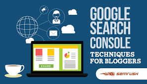 Google Search Console Techniques for Bloggers