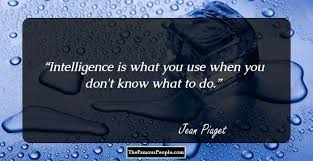 thought provoking quotes by jean piaget on children learning