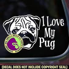 Pug I Love My Dog Vinyl Decal Sticker Gorilla Decals