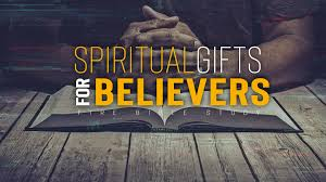 spiritual gifts for believers part 2