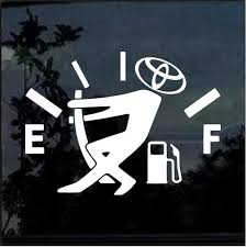 Toyota Funny Gas Gauge Window Decal Sticker Custom Sticker Shop