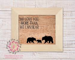 We Love You More Than We Can Bear Family Wood Woodland Printable Wall Pink Forest Cafe