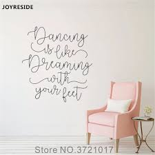 Joyreside Quote Dance Art Quotes Wall Decal Vinyl Sticker Nursery Decor For Kids Playroom Bedroom Home Decoration Mural Xy185 Wall Stickers Aliexpress