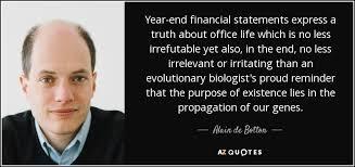 alain de botton quote year end financial statements express a