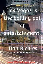 quotes about las vegas that explain its essence challenges