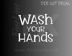 Wash Your Hands Bathroom Restroom Sign Vinyl Decal Sticker