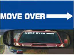 Move Over Windscreen Shield Funny Car Auto Decal Sticker Track Etsy