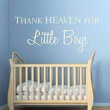 Amazon Com Ghjft Vinyl Removable Wall Stickers Mural Decal Baby Boy Nursery Thank Heaven For Little Boy For Bedroom Kitchen Dining