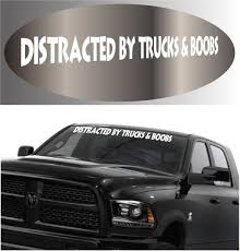 Funny Truck Lover Decal Distracted By Trucks Sticker Banner Topchoicedecals