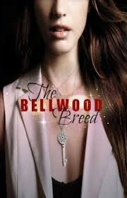 The Bellwood Breed - Twila James - Wattpad
