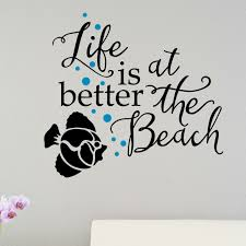 Enchantingly Elegant Life Is Better At The Beach Wall Decal Reviews Wayfair