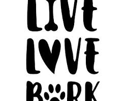 Live Love Bark Vehicle Window Decal Show Your Love For You Dog Etsy