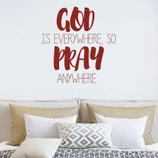 God Is Everywhere So Pray Quote Christian Wall Decal Vinyl Decor Customvinyldecor Com
