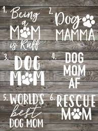 Fur Mama Decal Dog Mom Car Decal Vinyl Decal Laptop Decal Window Sticker Dog Mom Gift Rescue Monogram Stickers Dog Mom Gifts Silhouette Projects