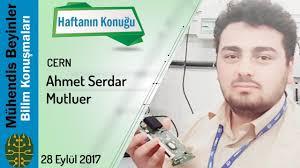 Dr. Ahmet Serdar Mutluer - CERN ve Kansere Çözüm - YouTube