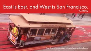 Best San Francisco Quotes and Sayings | Greeting Card Poet