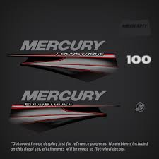 Mercury 2013 2017 Fourstroke 100 Hp Decal Set Replica 8m0074090 Outboard Stickers Garzonstudio Com