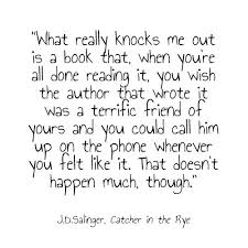 the catcher in the rye favorite book quotes literary love quotes