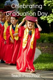 celebrating graduation day in preschool teach preschool