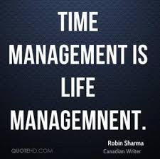 success quote time management is life management robin
