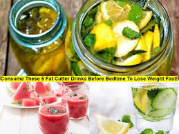 fat cutter drinks to lose weight fast