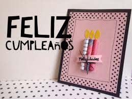 Tutorial Tarjeta De Feliz Cumpleanos Facil Diy Easy Happy Birthday