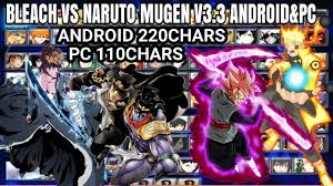 Bleach VS Naruto MUGEN MOD 3.3 110+220 CHARS PC & ANDROID 2019 {DOWNLOAD} -  YouTube