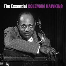 The Essential Coleman Hawkins by Coleman Hawkins on Amazon Music -  Amazon.com