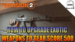 upgrade exotic weapons to gear score