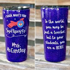 I Teach What S Your Superpower Glitter Teacher Tumbler Facebook Crafty Creations By Amber Custom Tumbler Cups Glitter Tumbler Cups Teacher Appreciation Gifts