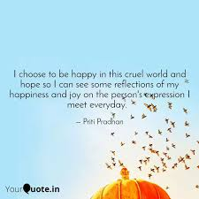 i choose to be happy in t quotes writings by priti pradhan