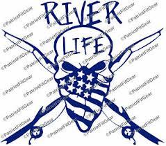 River Life Fishing Paddling Water Skull Angler River Sticker Kayak Vinyl Decal Ebay