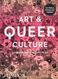 Amazon | Art & Queer Culture | Lord, Catherine, Meyer, Richard ...