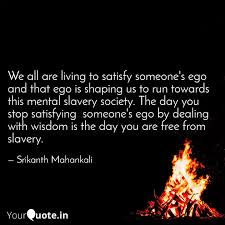 we all are living to sati quotes writings by srikanth