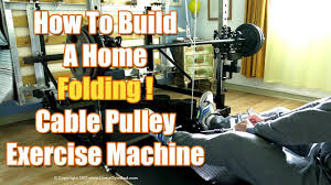 diy cable pulley exercise machine