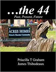 Historic Acres Homes the 44: Graham, Priscilla T, Thibodeaux, James:  9781387726950: Amazon.com: Books