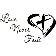 Love Never Fails Bible Verse Wall Decal 1 Corinthians 13 4 8 Our Inspirational Christian Wall Decals Are Made In The Usa Love Is Patient Love Quotes Walmart Com Walmart Com