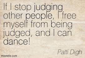 quotes on judging and being judged