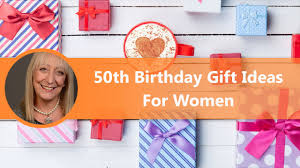 50th birthday gifts for women