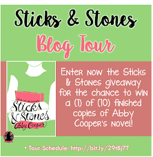 Blog Tour: Sticks & Stones by Abby Cooper – Excerpt and Giveaway!   Here's  to Happy Endings