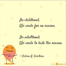 in childhood we smile fo quotes writings by vishnu yourquote