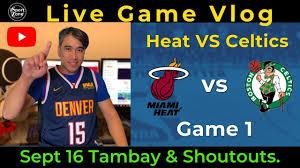 Boston Celtics vs. Miami Heat Game 1 ECF - iSportZone Playoffs Live Vlog  .Tambay & Shoutouts! - YouTube