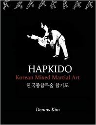 hapkido korean mixed martial art dennis kim